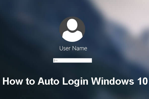 how to auto login windows 10